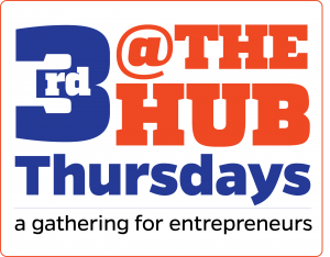3rd Thursdays @ The Hub, a gathering for entrepreneurs
